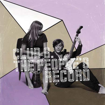 Club 8 – The People's Record