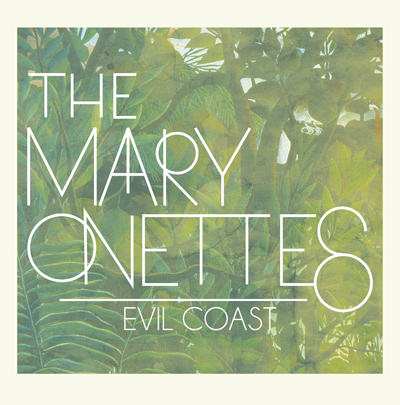 The Mary Onettes – Evil coast