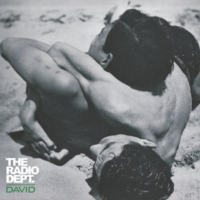 The Radio Dept. – David