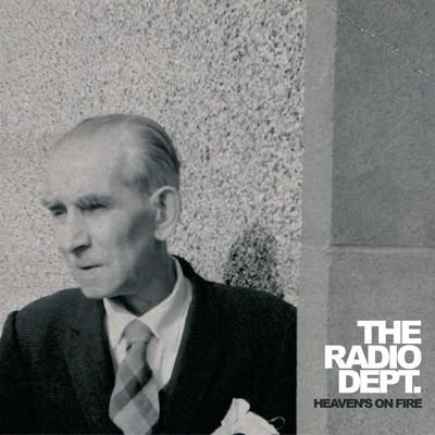 The Radio Dept. – Heaven's On Fire