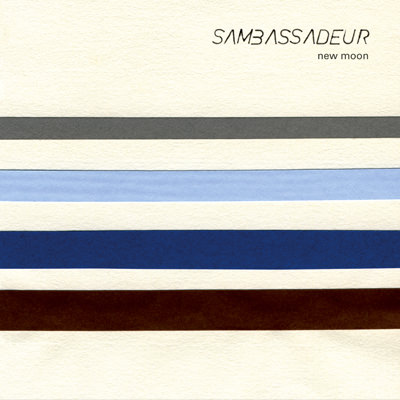 Sambassadeur – New Moon
