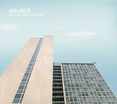 Airliner – The Last Days of August