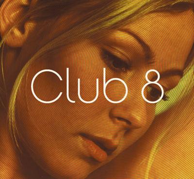 Club 8 – Club 8