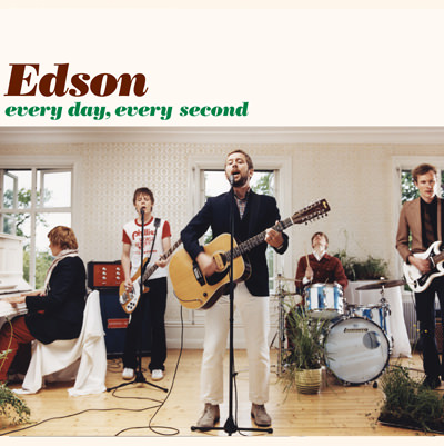 Edson – Every Day, Every Second