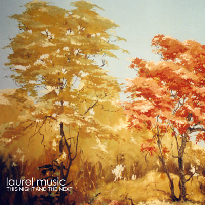 Laurel Music – This Night and the Next