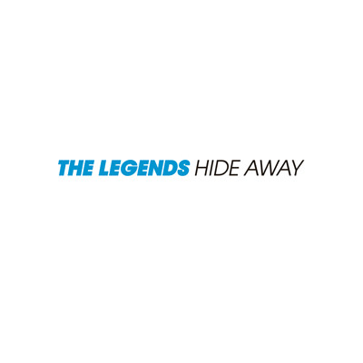 The Legends – Hide Away