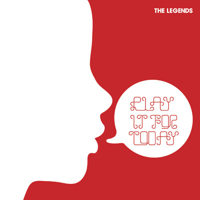 The Legends – Play It for Today