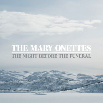 The Mary Onettes – The Night Before the Funeral