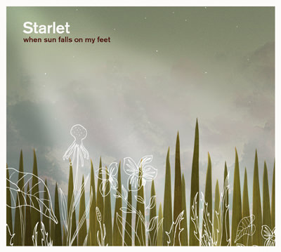 Starlet – When Sun Falls On My Feet