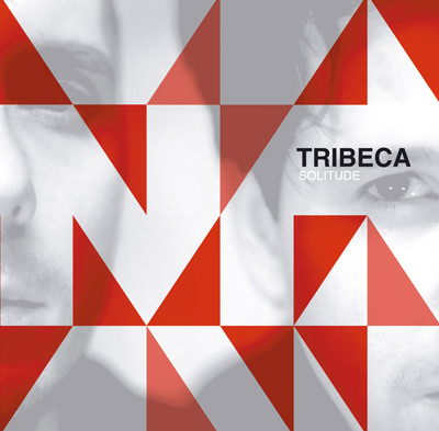 Tribeca – Solitude