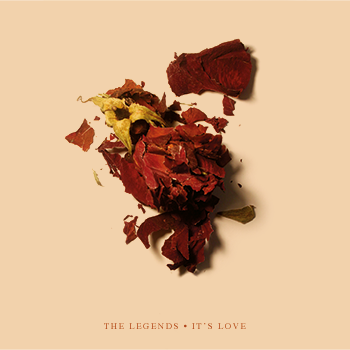 The Legends – It's love