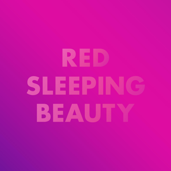 Red Sleeping Beauty – Cheryl, Cheryl, Bye