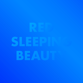 Red Sleeping Beauty – Tell me more