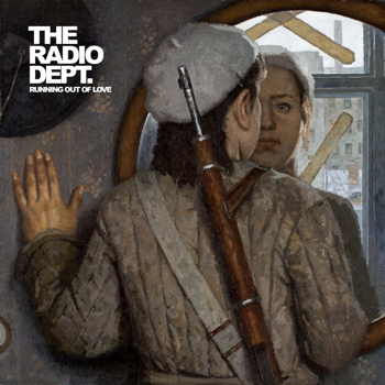 The Radio Dept. – Running out of love