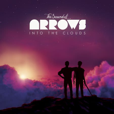 The Sound of Arrows – Into the Clouds