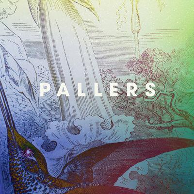 Pallers – Come Rain, Come Sunshine