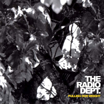 The Radio Dept. – Pulling Our Weight