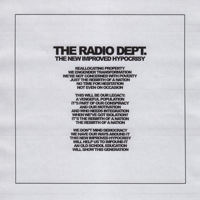 The Radio Dept. – The New Improved Hypocrisy