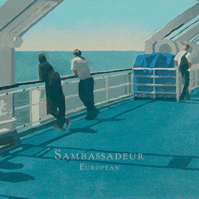 Sambassadeur – European