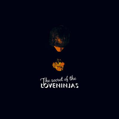 Loveninjas – The Secret of the Loveninjas