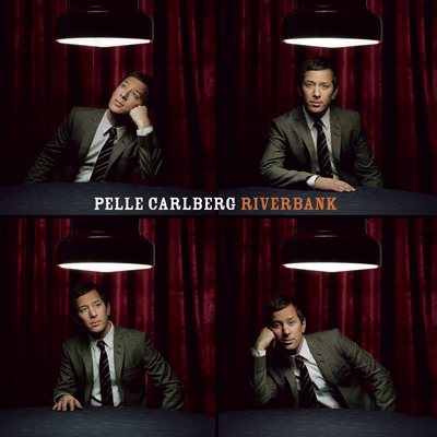 Pelle Carlberg – Riverbank