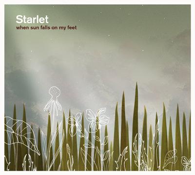 Starlet – When Sun Falls On My Feet