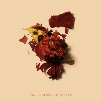 The Legends – It's love