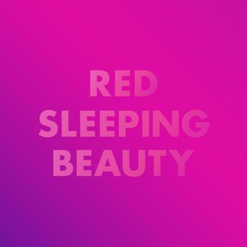 Red Sleeping Beauty – Cheryl, Cheryl, Bye